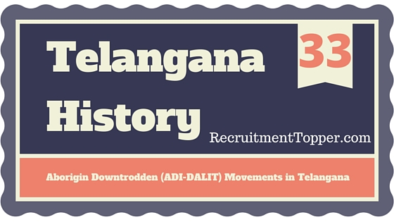 telangana-history-aborigin-downtrodden-adi-dalit-movements-in-telangana