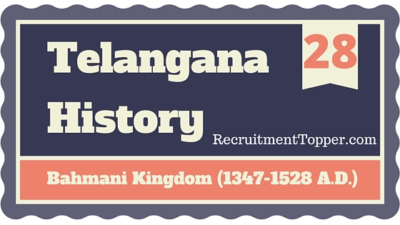 telangana-history-bahmani-kingdom-1347-1528-a-d
