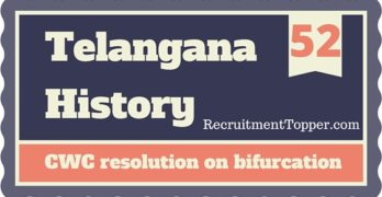 Telangana History CWC resolution on bifurcation