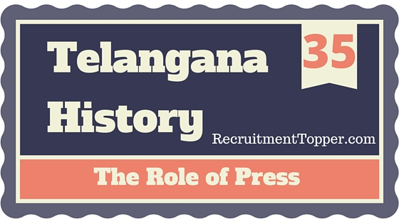 telangana-history-the-role-of-press-fourth-estate-in-public-awarehess-of-telahgana