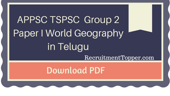 appsc-tspsc-group-2-paper-i-world-geography-in-telugu-download-pdf