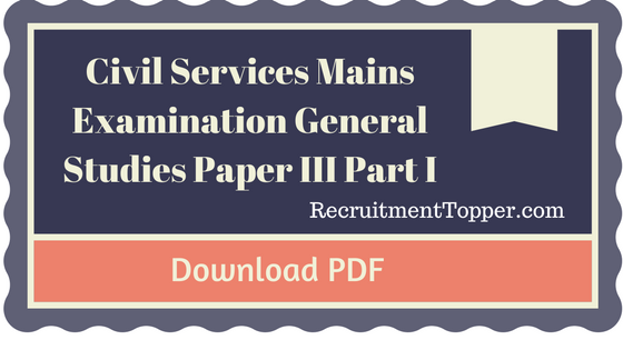 download-civil-services-mains-examination-general-studies-paper-iii-part-i-pdf