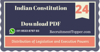 Distribution of Legislative and Executive Powers | Indian Constitution Download PDF