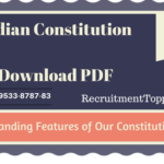 Indian Constitution | Outstanding Features of Our Constitution Download PDF