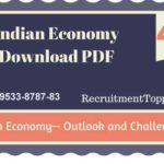 Indian Economy | Indian Economy— Outlook and Challenges Download PDF