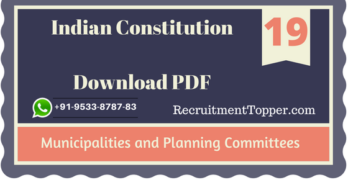 Municipalities and Planning Committees | Indian Constitution Download PDF