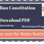 Union and the States Relations | Indian Constitution Download PDF