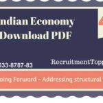Indian Economy | Way Going Forward – Addressing structural Issues Download PDF