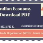 Indian Economy | World trade Organization (WTO)— Issues and India Download PDF