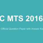 SSC MTS 2016 Question Paper with Answer Keys PDF Download